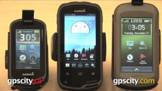 Garmin Monterra vs. Montana vs. Oregon with GPS City