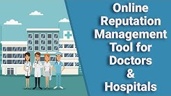 Online Reputation Management Tool for Doctors & Hospitals