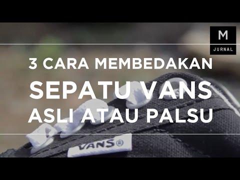3 Cara Membedakan Vans Asli Atau Palsu - YouTube 8afb371be1
