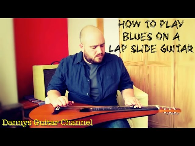 Beginning Playing Blues on a Lap Slide Guitar - Weissenborn - Open D Tuning by Dannys Guitar Channel