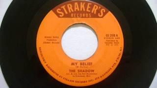 My Belief - The Shadow