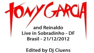 TONY GARCIA - JUST LIKE THE WIND ( Live in Sobradinho - DF/ Brasil) on 21 Dez 2012