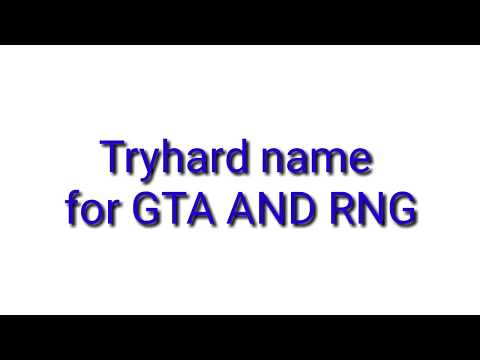 BEST TRYHARD NAMES FOR GTA 5 - YouTube