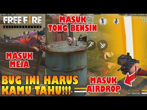 download HARUS TAHU!!! BUG Masuk KEDALAM TONG BENSIN, AIRDROP, MEJA, dll - Free Fire