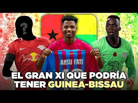 La INCREÍBLE SELECCIÓN que PODRÍA TENER GUINEA-BISSAU 🇬🇼
