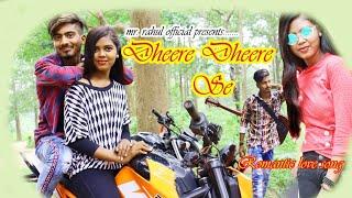 Dhere Dhere Se meri Zindagi Video Song || Swapneel Jaiswal ||Romantic love story ||Mr Rahul Official