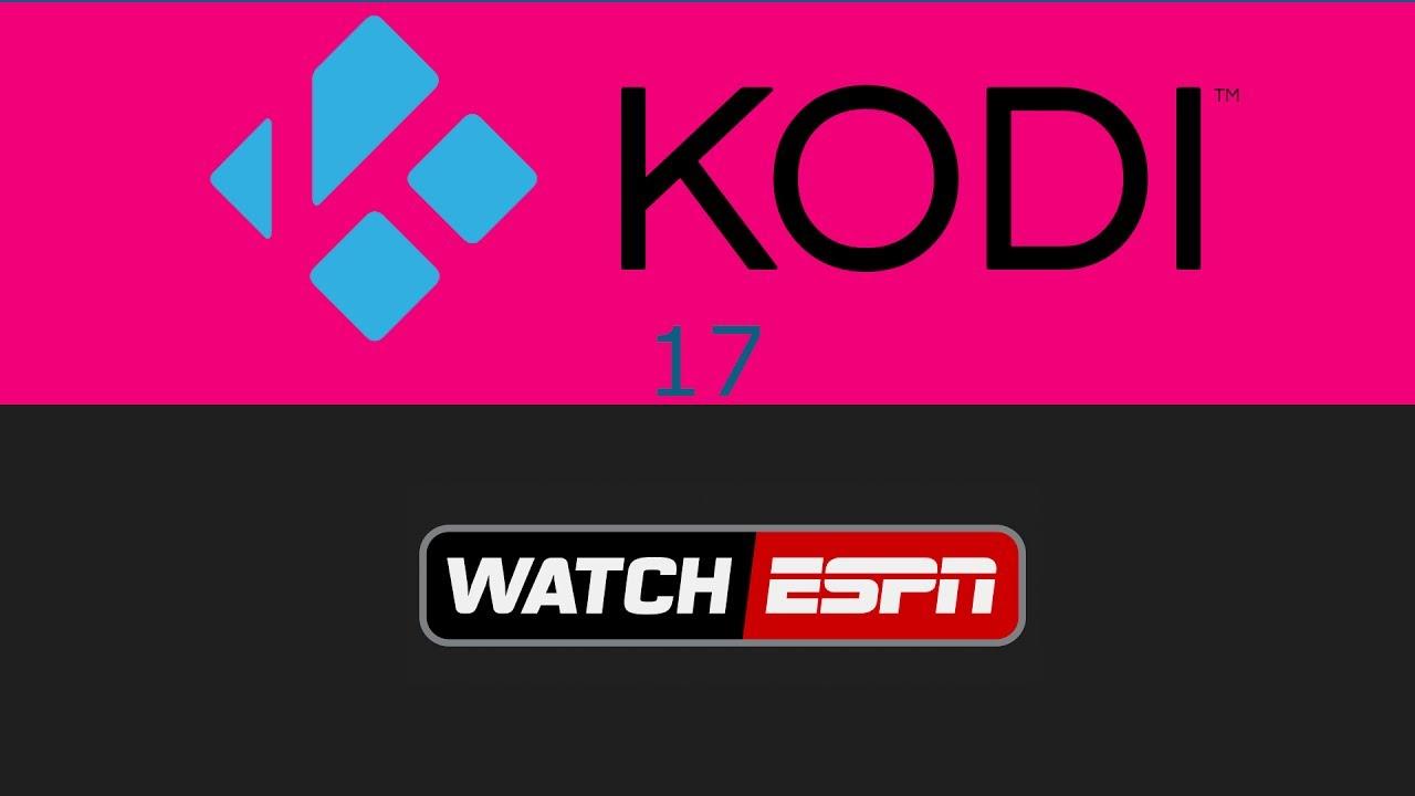 How To Install WatchESPN Kodi 17 3