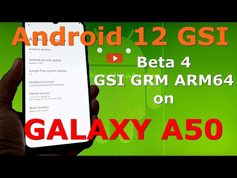 How to Install Android 12 Beta 4 GSI on Samsung Galaxy A50