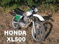 Honda XL500 Experience