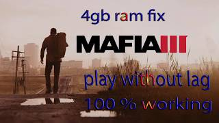 How To Run Mafia 3 On 4Gb Ram Without Lag Updated 2018 By Gaming Keeda