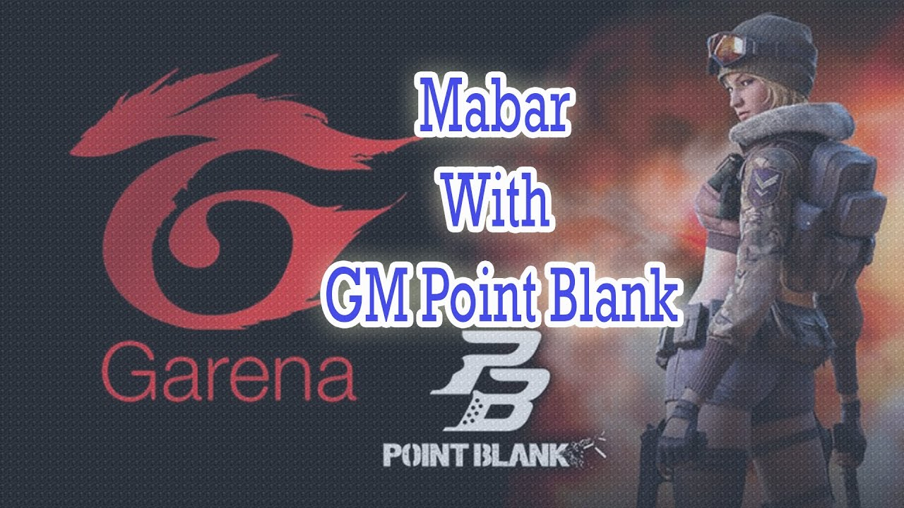 Main Bareng Gm Pb Point Blank Garena Indonesia Youtube