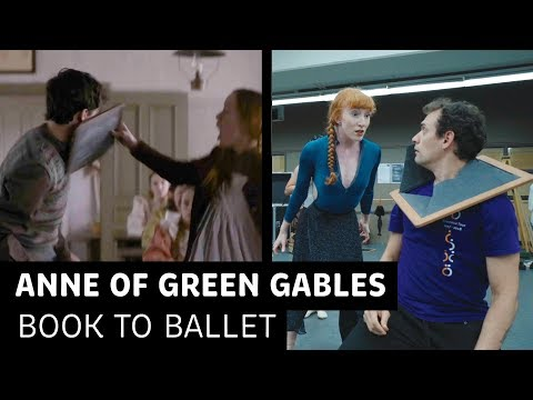 How Anne Of Green Gables Becomes A Ballet