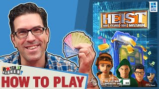 Heist - How To Play