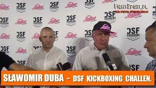 Sławomir Duba - o przejeciu Ladies Fight Night przez DSF Kickboxing Challenge