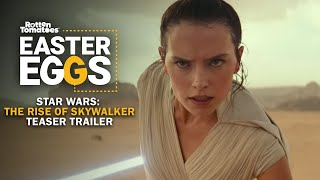 Star Wars: The Rise of Skywalker Teaser Trailer Easter Eggs + Fun Facts