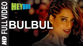 Bulbul (Full Video Song) | Hey Bro (2015)