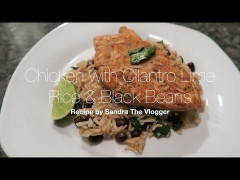 Chicken with Cilantro Lime Rice & black beans Recipe