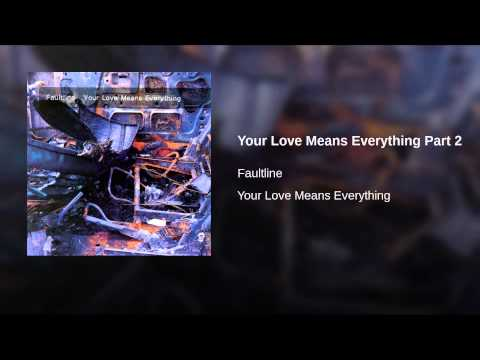 Your Love Means Everything Part 2