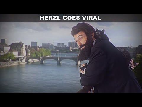 Herzl Goes Viral