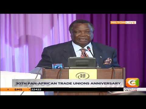 Secretary general COTU Francis Atwoli speech at 30th Pan-African trade unions anniversary