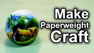 How to Make Paperweight Craft-Make Paperweight Craft idea-Make Paperweight Colorful Craft