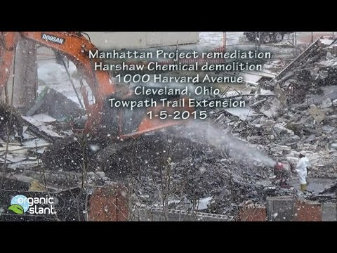 Manhattan Project remediation Harshaw Chemical demolition | Organic Slant 1-5-2015