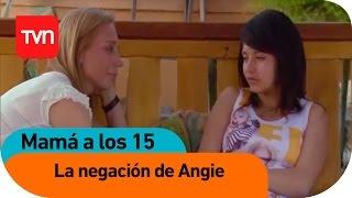 Mamá a los 15 | E09 T01: La negación de Angie