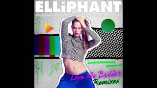 Elliphant - Love Me Badder (Dale Howard Remix) (HQ)