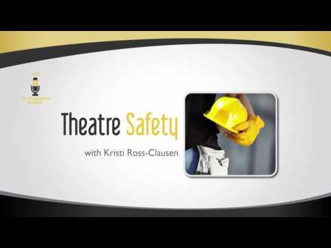 Theatre Safety