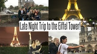 VLOG: Late Night Trip to the Eiffel Tower with my YouTube pals!