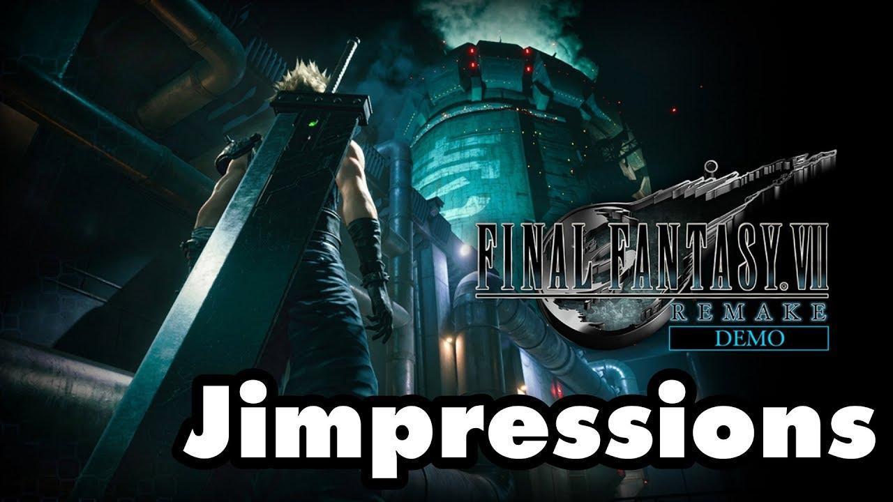 Final Fantasy VII Remake Demo - Jessie's Gotta Have It (Jimpressions)