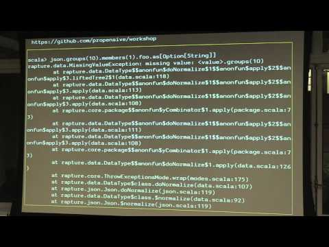 SF Scala: Jon Pretty, Rapture: Better Type Safety across the Seam