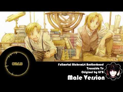 Fullmetal Alchemist Brotherhood ED 3  Tsunaida Te Male Version