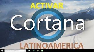 Como Activar Cortana en Windows 10 Para Todos los Paises de Latinoamerica