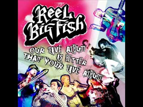 Reel big fish lyrics fuck