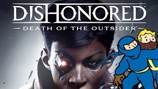 Dishonored: Death Of The Outsider REVIEW - Supernatural On A Budget