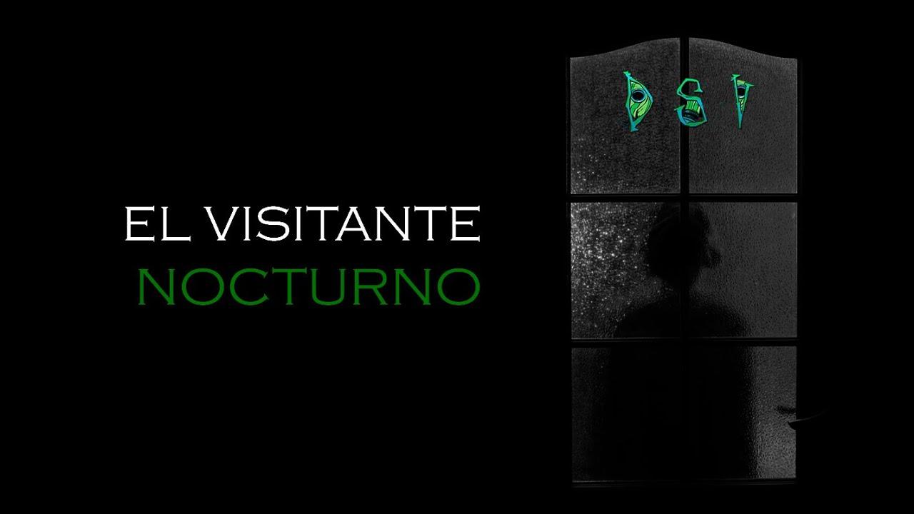 El Visitante Nocturno - Creepypasta @Dsv lo sobrenatural existe
