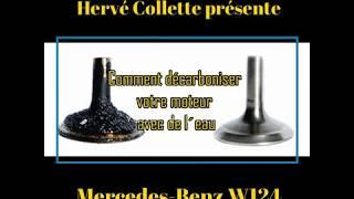 Mercedes W124 Maintenance - Comment décarboniser votre moteur avec de l´eau
