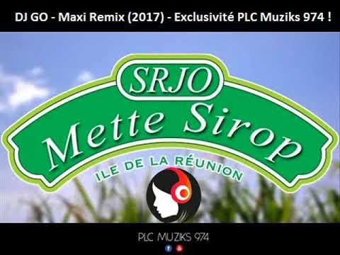 SRJO - METTE SIROP (DJ GO MAXI REMIX) - 2017