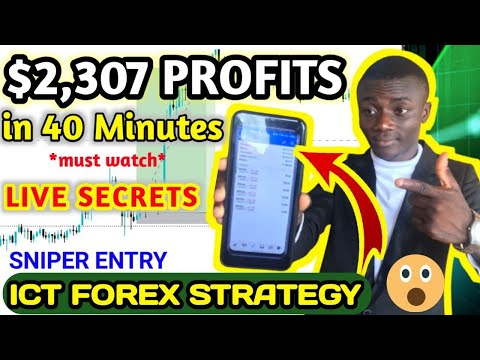 ICT FOREX STRATEGY SNIPER ENTRY SECRETS {$2307 IN 43 MINUTES LIVE}