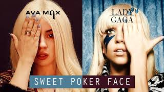 Ava Max vs Lady Gaga - Sweet but Psycho x Poker Face (MASHUP)
