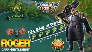 Mobile legends - New Skin Dark Gentlement ROGER Insane Damage Gameplay with Full Blade of Despairs