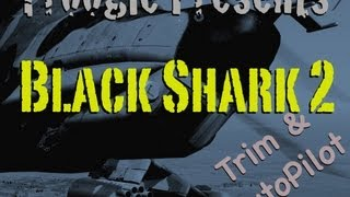 ★ DCS Black Shark 2 - Mastering the Trim