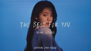歐陽娜娜 The Best For You  (Lyrics Video)  原創英文EP | Nana Ouyang Original English EP