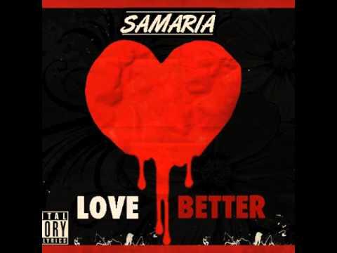 samaria-love better