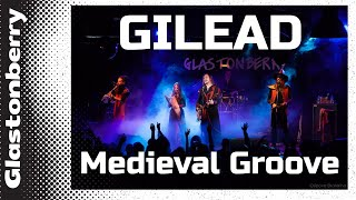 GILEAD - Medieval Groove Russian folk music (2019 Moscow, Glastonberry)