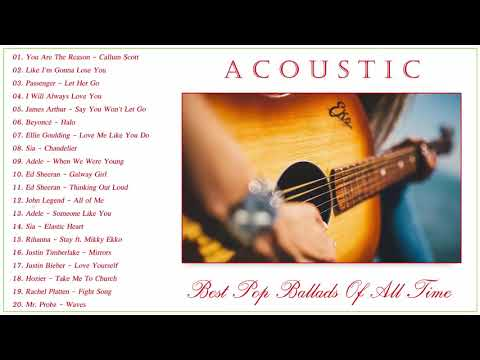 Acoustic Ballads Playlist  Best Ballads Of All Time