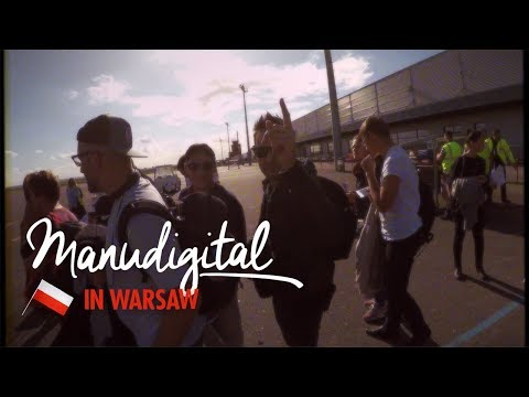MANUDIGITAL - Aftermovie Warsaw 2017