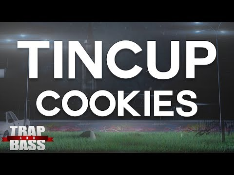 Tincup - Cookies [FREE DL]