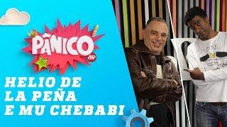 Helio De La Peña e Mu Chebabi - Pânico - 09/11/18
